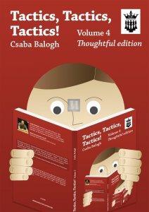 Tactics, Tactics, Tactics! Volume 4 - Thoughtful Edition