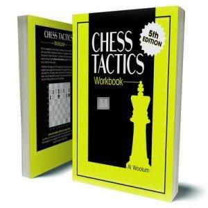 Chess Tactics Workbook by Al Woolum (5th Edition)