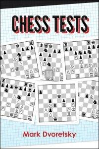 Chess Tests: Reinforce Key Skills and Knowledge