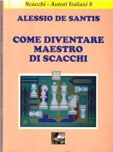 Come diventare Maestro di Scacchi - 2a mano 1a edizione rarissima