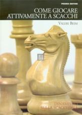Come giocare attivamente a scacchi - 2a mano