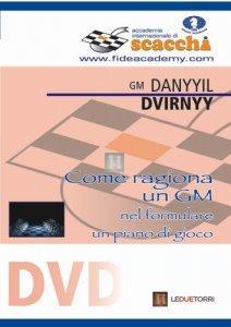 Come ragiona un GM nel formulare un piano di gioco - DVD FIDE Academy