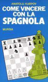 Come vincere con la Spagnola