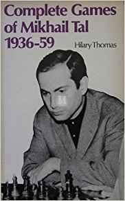 Complete Games of Mikhail Tal 1936-59- 2nd hand
