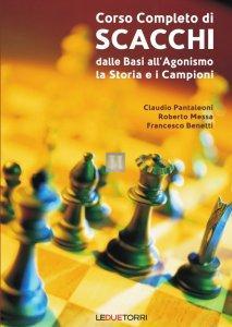 Corso completo di Scacchi - Dalle basi all'agonismo, la storia e i campioni