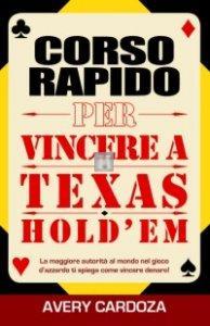Corso rapido per vincere a Texas Hold'em