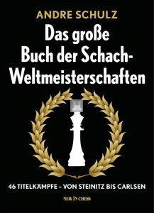 Das Grosse Buch der Schach-Weltmeisterschaften