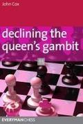 Declining the Queen`s gambit - A repertoire for Black