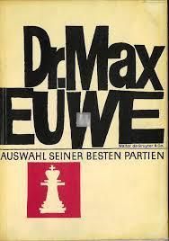 Dr. Max Euwe Eine Auswahl seiner besten Partien - 2nd hand