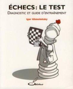 Echecs : le Test : Diagnostic et guide d'entraînement - 2nd hand
