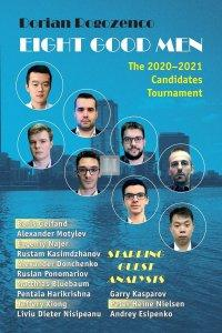 Eight Good Men: The 2020-2021 Candidates Tournament - HARDCOVER