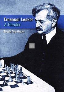 Emanuel Lasker: A Reader: A Zeal to Understand
