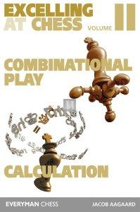 Excelling at Chess: Combination Play and Calculation