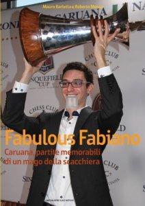Fabulous Fabiano Caruana, partite memorabili di un mago della scacchiera