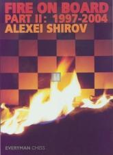 Fire on board part II: 1997-2004 Alexei Shirov