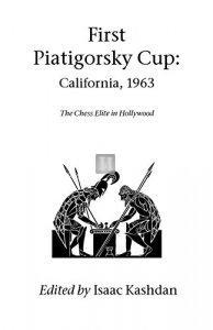 First Piatigorsky Cup: California, 1963 - 2nd hand