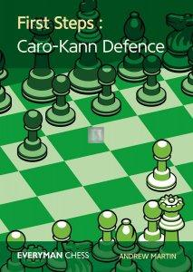 First Steps: The Caro-Kann Defence