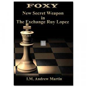 Foxy 167: New Secret Weapon in The Exchange Ruy Lopez