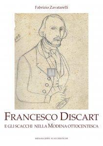 Francesco Discart e gli scacchi nella Modena ottocentesca
