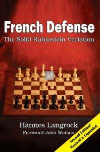 French Defense - The Solid Rubinstein Variation - Second Edition