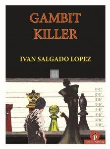 Gambit Killer