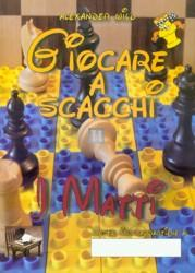 Giocare a scacchi - i Matti - 2a mano