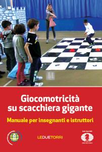 Giocomotricità su scacchiera gigante - Manuale per insegnanti e istruttori