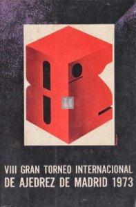 VIII gran torneo internacional de ajedrez de madrid 1973 - 2nd hand
