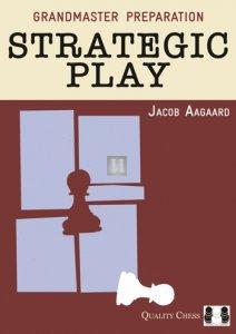Grandmaster Preparation - Strategic Play