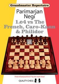 Grandmaster Repertoire - 1.e4 vs The French, Caro-Kann and Philidor
