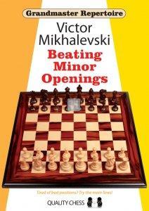 Grandmaster Repertoire 19 - Beating Minor Openings