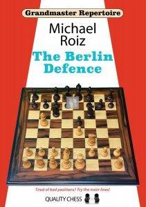 Grandmaster Repertoire - The Berlin Defence