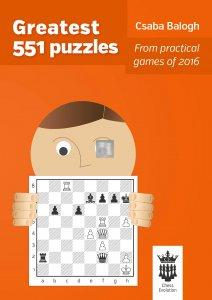 Greatest 551 Puzzles - from practical games of 2016