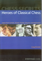 Heroes of classical chess - Learn from Carlsen, Anand, Fischer, Smyslov and Rubinstein - copia autografata dall'Autore