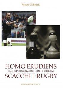 Homo Erudiens e le quintessenze dei giochi sportivi Scacchi e Rugby