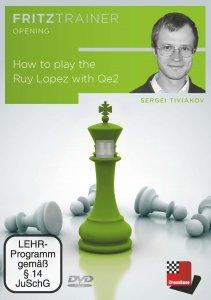 How to play the Ruy Lopez with Qe2 - DVD