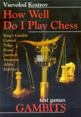 How well do i play chess - Test games Gambits - 2nd hand