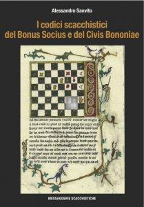 I codici scacchistici del Bonus Socius e del Civis Bononiae