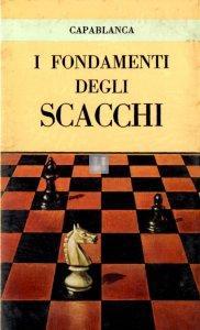 I fondamenti degli scacchi (ed. Martello) - 2a mano
