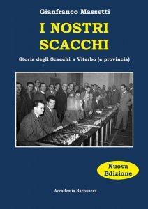 I nostri Scacchi - Storia degli Scacchi a Viterbo (e provincia)