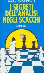 I segreti dell'analisi negli scacchi