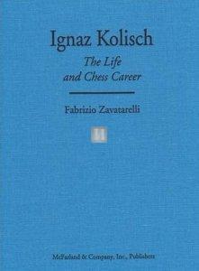 Ignaz Kolisch: The Life and Chess Career
