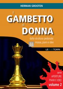 il Gambetto di Donna - dalla struttura pedonale: mosse, piani e idee