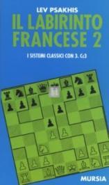 Il labirinto Francese II: sistemi con 3.Cc3