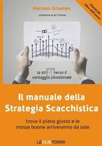 Il manuale della Strategia Scacchistica