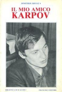Il mio amico Karpov - 2a mano