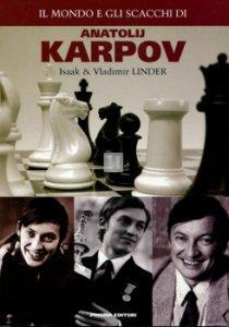 Il mondo e gli scacchi di Anatolij Karpov