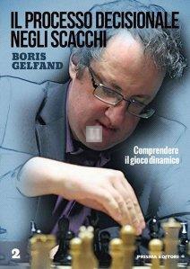 Il processo decisionale negli scacchi vol.2 - comprendere il gioco dinamico