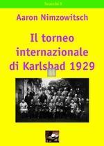 Il torneo Internazionale di Karlsbad 1929