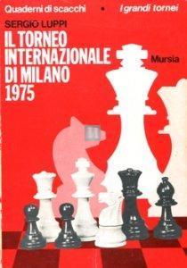 Il Torneo Internazionale di Milano 1975 - 2a mano rarissimo
